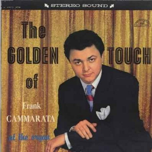 Camarata, Frank - The Golden Touch Of Frank Camarata at the Organ: Fascination, Nola, Misirlou, Zigeunerweisen, Maria Christina, Domino, Oye Negra (Vinyl LP record) - NM9/NM9 - LP Records