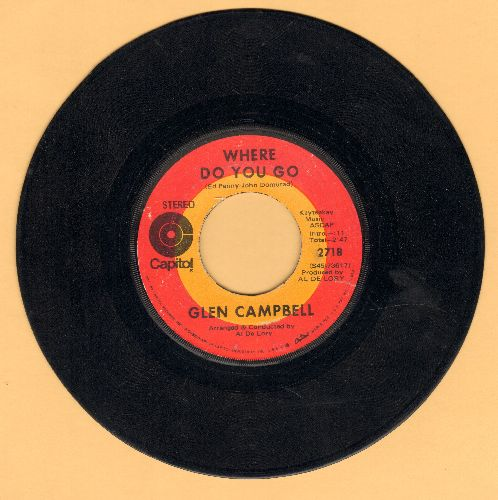 Campbell, Glen - Where Do You Go/Honey Come Back  - EX8/ - 45 rpm Records