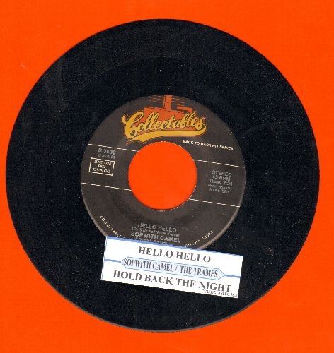 Sopwith Camel - Hello Hello/Hold Back The Night (by The Tramms on flip-side)(double-hit re-issue with juke box label) - NM9/ - 45 rpm Records