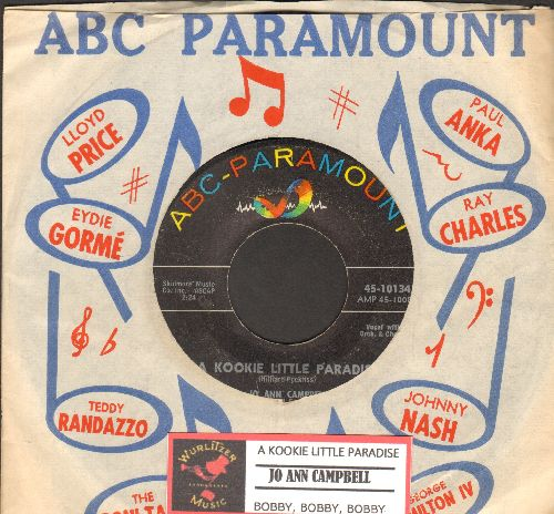 Campbell, Jo Ann - A Kookie Little Paradise/Bobby, Bobby, Bobby (with ABC-Paramount company sleeve and juke box label) - EX8/ - 45 rpm Records