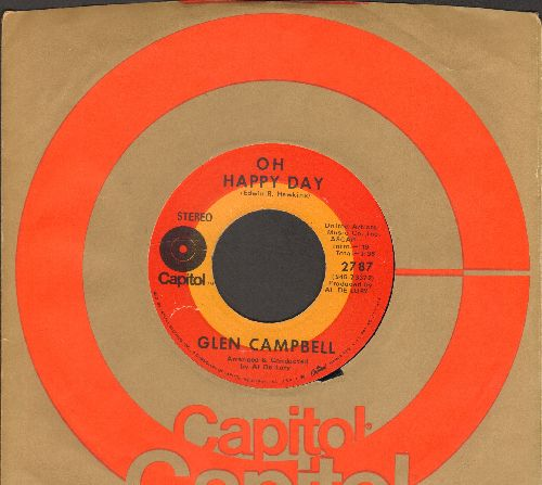 Campbell, Glen - Oh Happy Day/Someone Above (with Capitol company sleeve) - EX8/ - 45 rpm Records