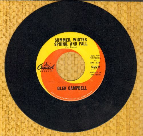 Campbell, Glen - Summer, Winter, Spring, And Fall/Heartaches Can Be Fun - NM9/ - 45 rpm Records