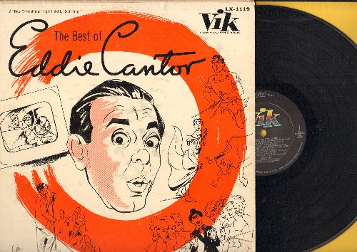 Cantor, Eddie - The Best Of Eddie Cantor: Makin' Whoopee, Ballin' The Jack, Yes Sir That's My Baby, If You Knew Susie (Like I Know Susie), Baby Face, Ain't She Sweet (VinylMONO LP record) - NM9/VG7 - LP Records
