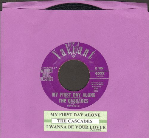 Cascades - My First Day Alone/I Wanna Be Your Lover (with juke box label) - EX8/ - 45 rpm Records
