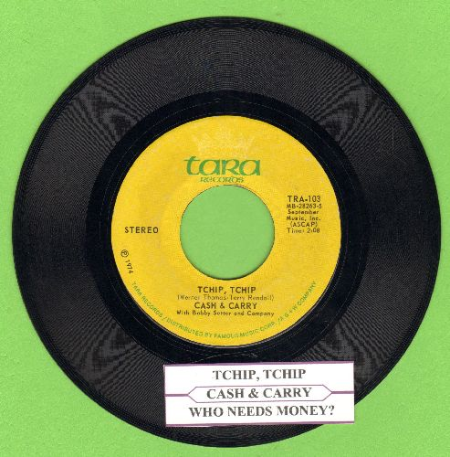 Cash & Carry - Tchip, Tchip (RARE version of The Chicken Dance!)/Who Needs Money? (with juke box label) - NM9/ - 45 rpm Records