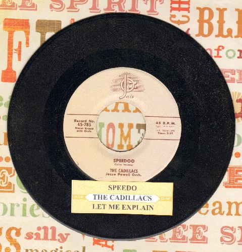 Cadillacs - Speedo/Let Me Explain (authentic-looking re-issue of vintage Doo-Wop classic with juke box label) - NM9/ - 45 rpm Records
