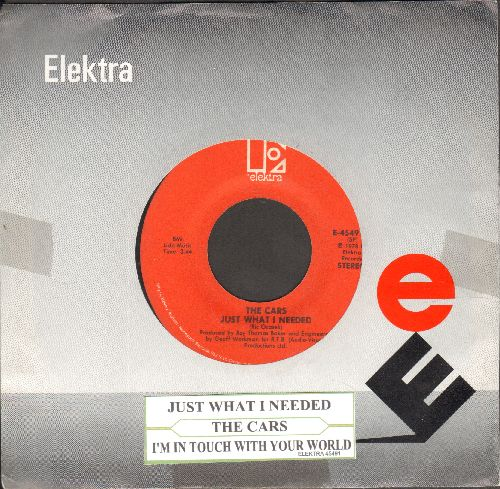 Cars - Just What I Needed/I'm In Touch With Your World (with Elektra sleeve and juke box label) - EX8/ - 45 rpm Records