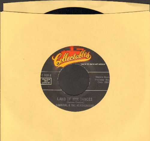 Cannibal & The Headhunters - Land Of 1000 Dances/Mr. Custer (by Larry Verne on flip-side) (re-issue) - NM9/ - 45 rpm Records