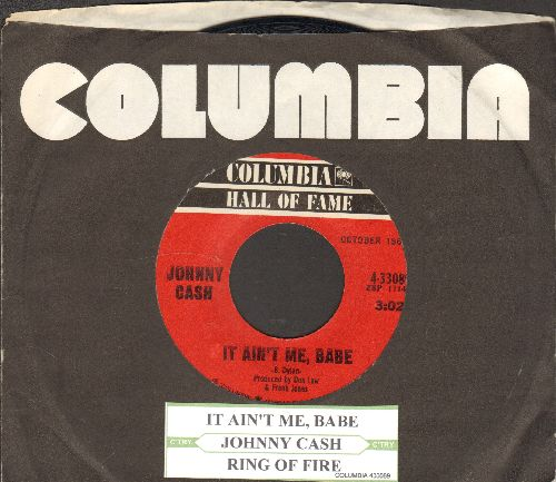 Cash, Johnny - Ring Of Fire/It Ain't Me, Babe (double-hit re-issue with Columbia company sleeve and juke box label) - EX8/ - 45 rpm Records