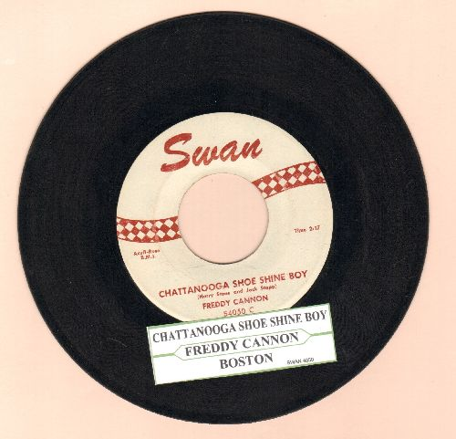 Cannon, Freddy - Chattanooga Shoe Shine Boy/Boston My Home Town (with juke box label) - EX8/ - 45 rpm Records
