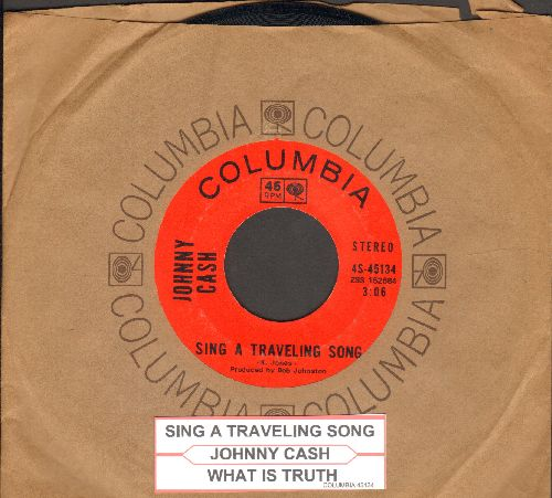 Cash, Johnny - Sing A Traveling Song/What Is Truth (with juke box label and Columbia company sleeve) - NM9/ - 45 rpm Records