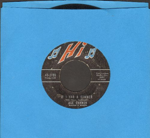 Cannon, Ace - If I Had A Hammer/Soul For Sale  - EX8/ - 45 rpm Records