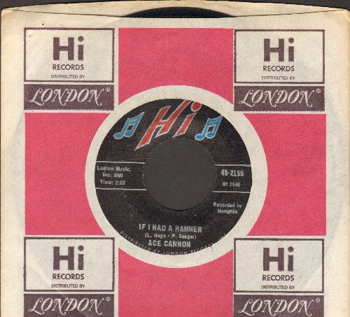 Cannon, Ace - If I Had A Hammer/Soul For Sale (with Hi company sleeve) - NM9/ - 45 rpm Records