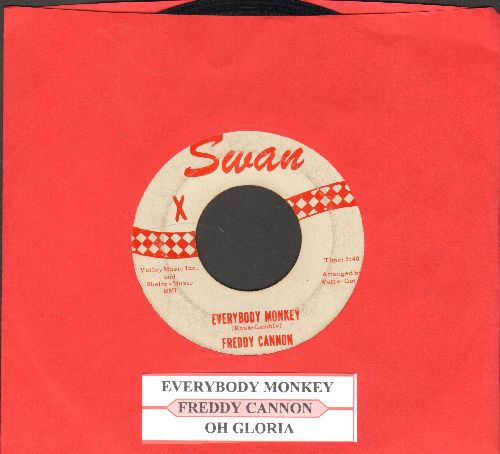 Cannon, Freddy - Everybody Monkey/Oh Gloria (FANTASTIC Love Ballad, OVERLOOKED GEM!)(with juke box label) - EX8/ - 45 rpm Records