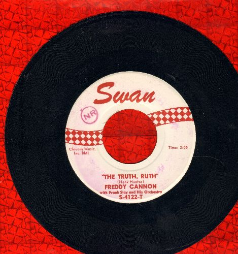 Cannon, Freddy - The Truth, Ruth/If You Were A Rock And Roll Record (minor wol) - EX8/ - 45 rpm Records