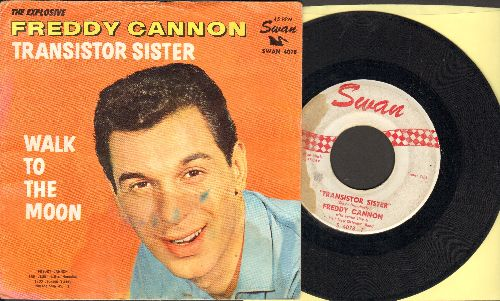 Cannon, Freddy - Transistor Sister/Walk To The Moon (with picture sleeve) - VG7/G5 - 45 rpm Records
