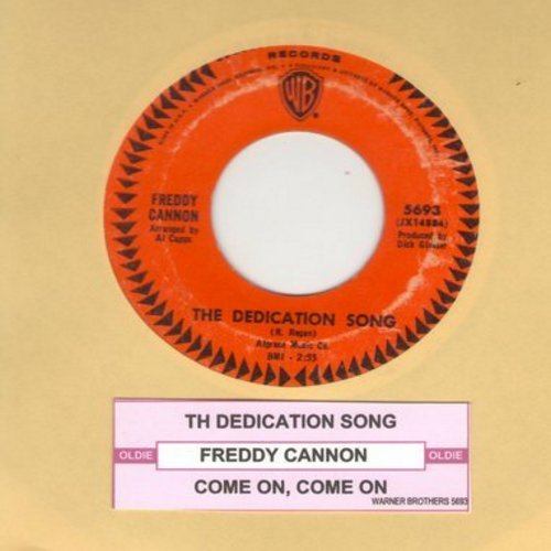 Cannon, Freddy - The Dedication Song/Come On, Come On (with juke box label) - EX8/ - 45 rpm Records