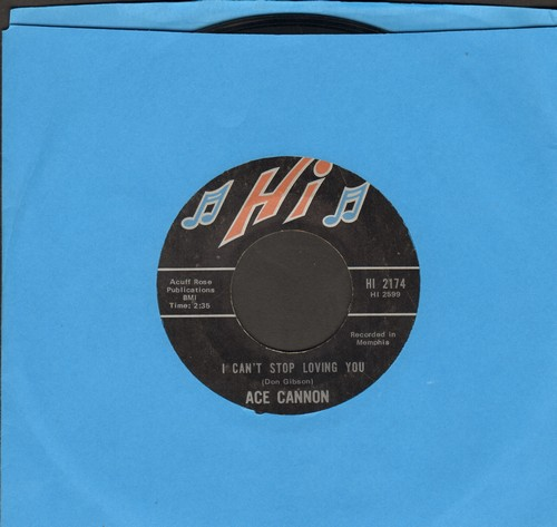 Cannon, Ace - I Can't Stop Loving You/Ruby, Don't Take Your Love To Town  - EX8/ - 45 rpm Records