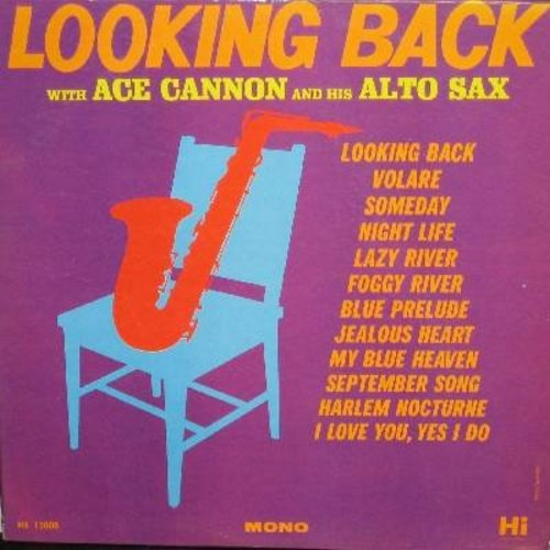 Cannon, Ace - Looking Back: Volare, My Blue Heaven, September Song, Jealous Heart, Harlem Nocturne (Vinyl MONO LP record) - NM9/EX8 - LP Records