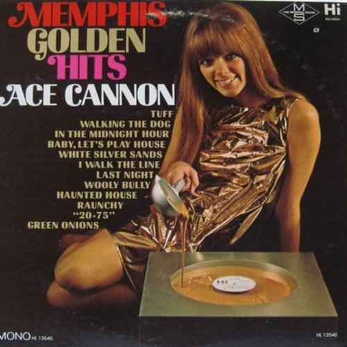 Cannon, Ace - Memphis Golden Hits: I Walk The Line, Wooly Bully, Green Onions, Raunchy, Walking The Dog (Vinyl MONO LP record) - NM9/NM9 - LP Records