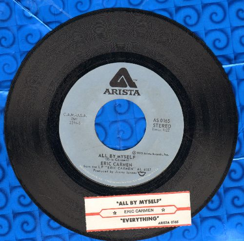 Carmen, Eric - All By Myself/Everything (with juke box label) - NM9/ - 45 rpm Records