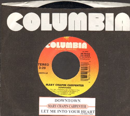 Chapin-Carpenter, Mary - Downtown (VERY NICE Updated version of the Petula Clark Classic!/Let Me Into Your Heart (with juke box label and company sleeve) - NM9/ - 45 rpm Records