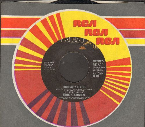 Carmen, Eric - Hungry Eyes/Where Are You Tonight (with RCA company sleeve) - EX8/ - 45 rpm Records
