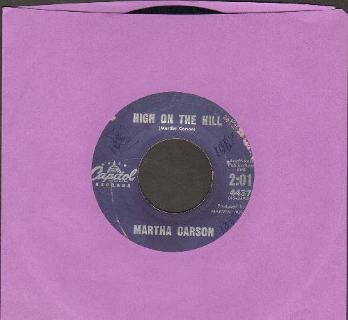 Carson, Martha - High On The Hill/Everything's Alright (wol) - VG7/ - 45 rpm Records