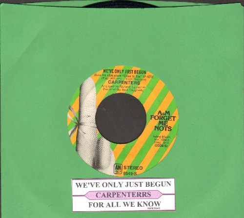 Carpenters - We've Only Just Begun/For All We Know (double-hit re-issue with juke box label) - EX8/ - 45 rpm Records