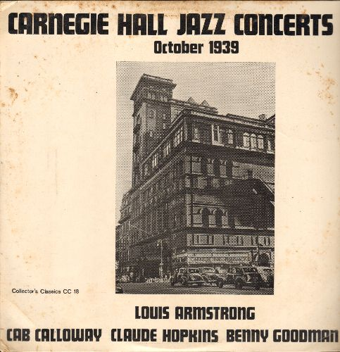 Armstrong, Louis, Cab Calloway, Claude Hopkins, Benny Goodman - Carnegie Hall Jazz Concerts October 1939: Jumpin' Jive, Sheik Of Araby, Old Man Mose (vinyl LP record, re-issue of vinyage Jazz recordings) - NM9/VG7 - LP Records