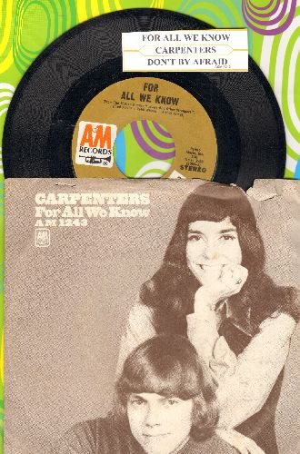 Carpenters - For All We Know/Don't Be Afraid (with juke box label and picture sleeve sleeve) - NM9/VG7 - 45 rpm Records