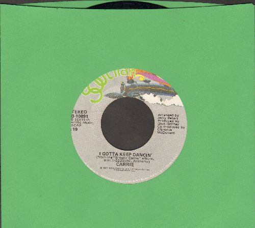 Carrie - I Gotta Keep Dancin'/What's The Question - M10/ - 45 rpm Records