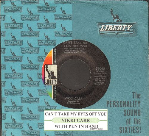 Carr, Vikki - Can't Take My Eyes Off You/With Pen In Hand (with juke box label and vintage Liberty company sleeve) - NM9/ - 45 rpm Records