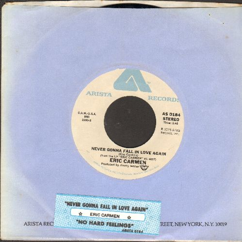 Carmen, Eric - Never Gonna Fall In Love Again/No Hard Feelings (with juke box label Arista company sleeve) - NM9/ - 45 rpm Records