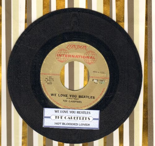 Carefrees - We Love You Beatles/Hot Blooded Lover  - EX8/ - 45 rpm Records
