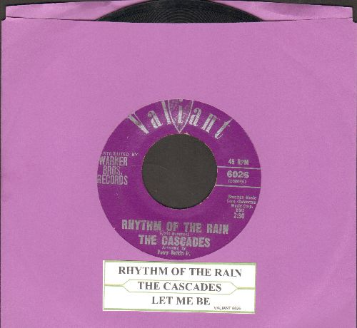 Cascades - Rhythm Of The Rain/Let Me Be (with juke box label) - EX8/ - 45 rpm Records