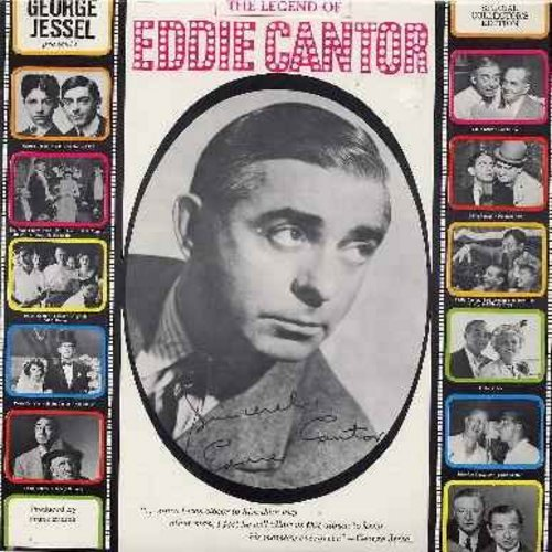 Cantor, Eddie - The Legend Of Eddie Cantor - The Best Known Nostalgic Songs and many Vintage Radio Interviews featuring America's Classic Entertainer (Vinyl LP record, 1971 issue of vintage recordings) - EX8/NM9 - LP Records