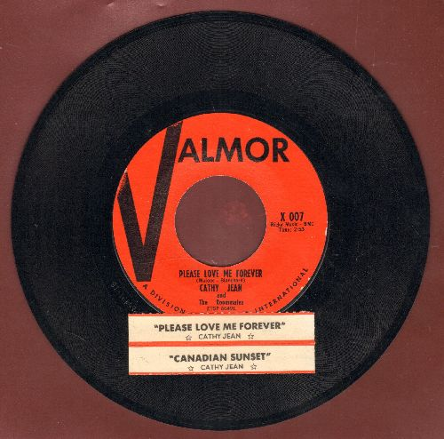 Cathy Jean & The Roommates - Please Love Me Forever/Canadian Sunset (with juke box label) - NM9/ - 45 rpm Records