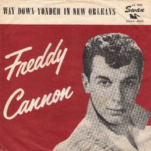 Cannon, Freddy - Way Down Yonder In New Orleans/Fractured (with RARE picture sleeve) - NM9/EX8 - 45 rpm Records