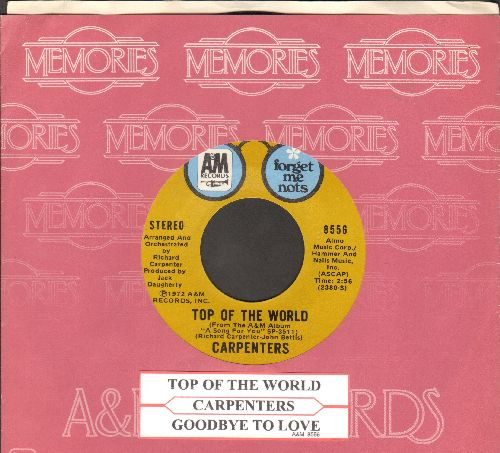 Carpenters - Top Of The World/Goodbye To Love (double-hit re-issue with company sleeve and juke box label) - EX8/ - 45 rpm Records