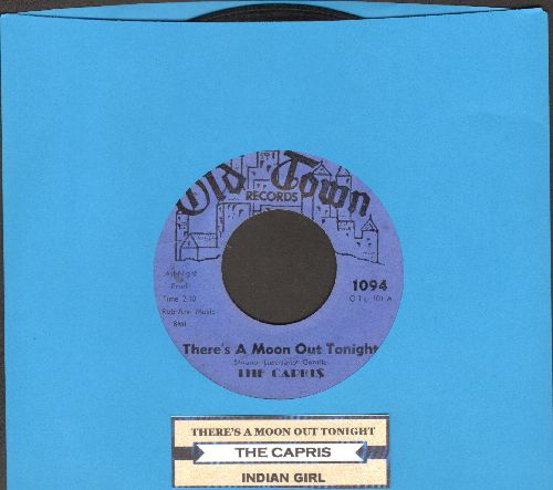 Capris - There's A Moon Out Tonight/Indian Girl (blue label, with juke box label) - VG7/ - 45 rpm Records