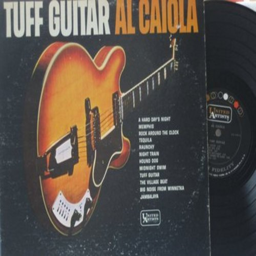 Caiola, Al - Tuff Guitar: A Hard Day's Night, Tequila, Hound Dog, Jambalaya, Rock Around The Clock, Memphis (Vinyl MONO LP record) - EX8/VG7 - LP Records