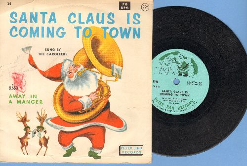 Caroleers - Santa Claus Is Coming To Town/Away In The Mangers (7 inch 78 rpm heavy shellac record, small spindle hole, with picture cover) - VG6/VG7 - 78 rpm