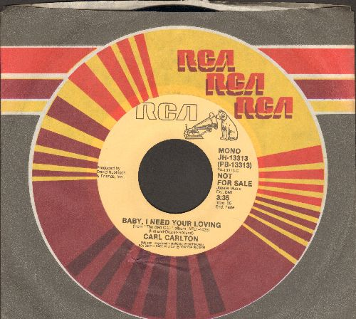 Carlton, Carl - Baby I Need Your Loving (double-A-sided DJ advance pressing with MONO and STEREO version of the Motown Classic cover version) - M10/ - 45 rpm Records