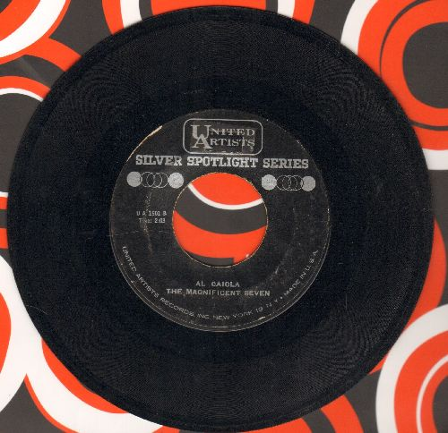 Caiola, Al & His Orchestra - The Magnificent Seven/Theme From The Apartment (by Ferrante & Teicher on flip-side) (early re-issue) - EX8/ - 45 rpm Records