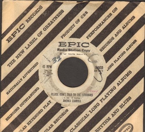 Carroll, Andrea - Please Don't Talk To The Lifeguard/Room Of Memories (DJ advance pressing with Epic company sleeve, minor wol) - VG6/ - 45 rpm Records