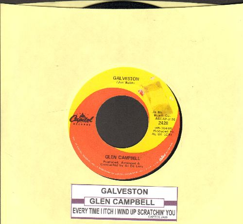 Campbell, Glen - Galveston/Every Time I Itch I Wind Up Scratchin' You (with juke box label) - EX8/ - 45 rpm Records