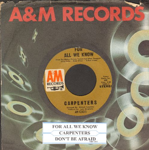 Carpenters - For All We Know/Don't Be Afraid (with A&M company sleeve and juke box label) - EX8/ - 45 rpm Records