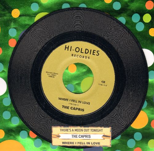 Capris - Where I Fell In Love/There's A Moon Out Tonight (double-hit re-issue with juke box label) - NM9/ - 45 rpm Records