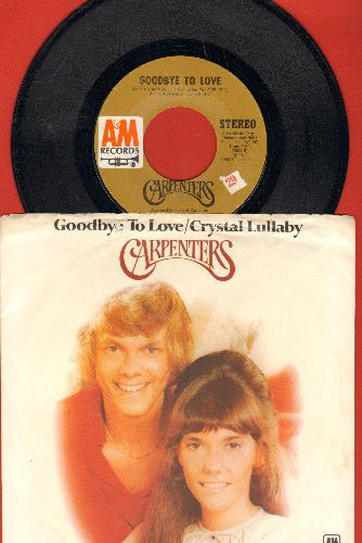 Carpenters - Goodbye To Love/Crystal Lullaby (with picture sleeve) - NM9/EX8 - 45 rpm Records